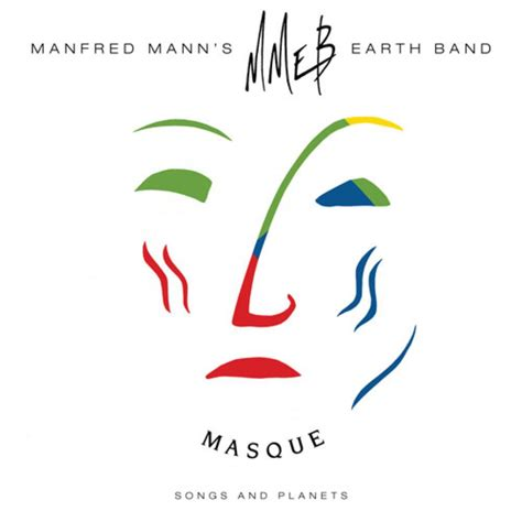 MANFRED MANN'S EARTH BAND Masque - Songs And Planets reviews