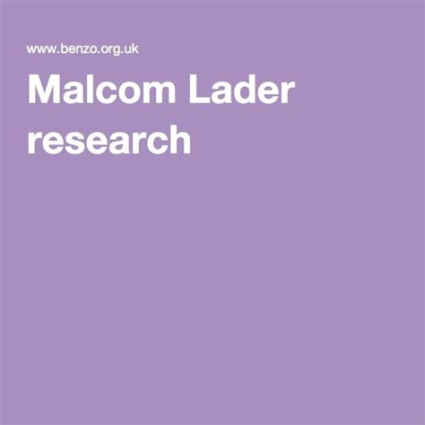 Malcom Lader research