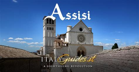Assisi travel guide: attractions & things to do in Assisi